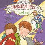 """Cover des Buches """"Die Schule der magischen Tiere - Licht aus""""."""